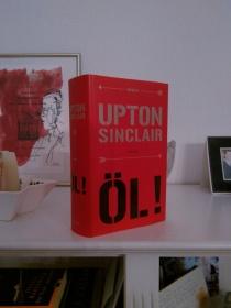Upton Sinclair: Öl! | Foto: nw2015 #roman #usa