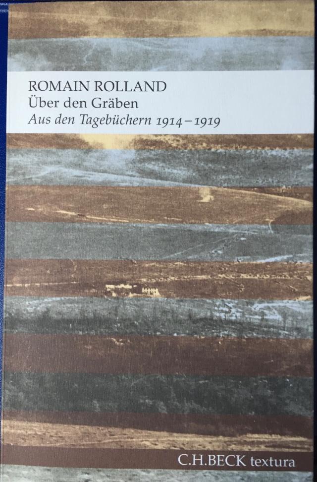 Romain Rolland: Über den Gräben Foto: nw2015