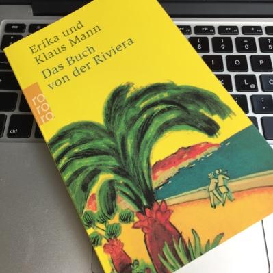 Erika und Klaus Mann, Das Buch von der Riviera | Foto nw2018 #reiseführer #cotedazur