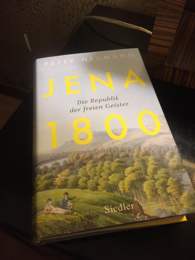 Peter Neumann, Jena 1800. Die Republik der freien Geister | Foto: nw2019 #Idealismus #Goethezeit