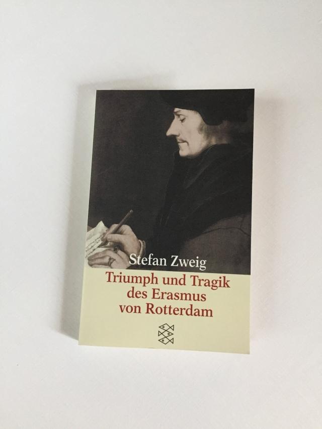 Stefan Zweig, Triumph und Tragik des Erasmus von Rotterdam #Buchbesprechung