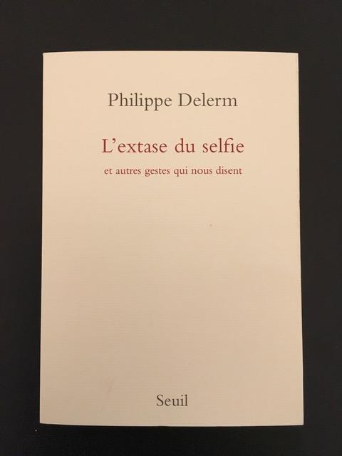 Philippe Delerm, L'extase du selfie | Foto: nw2019
