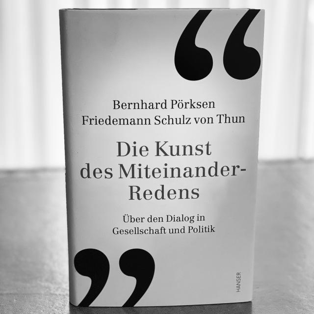 Pörksen/Schulz von Thun, Die Kunst des Miteinander-Redens | Foto nw2020