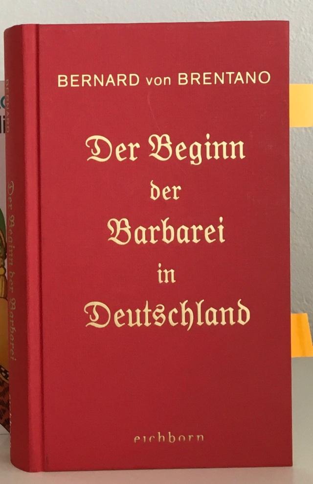 Bernard von Brantano, Der Beginn der Barbarei in Deutschland | Foto: nw2020