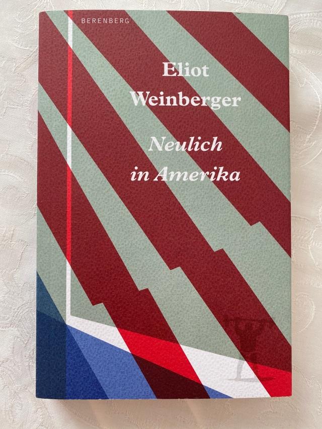 Eliot Weinberger, Neulich in Amerika | Foto: nw2020
